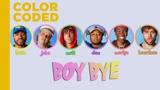 BROCKHAMPTON   BOY BYE | Color Coded Lyrics [ENG]