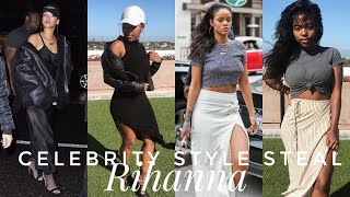 Celebrity Style Steal: RIHANNA | South African YouTuber