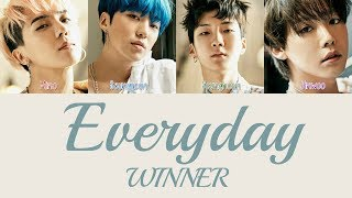 WINNER - Everyday [Hang, Rom & Eng Lyrics] - YouTube