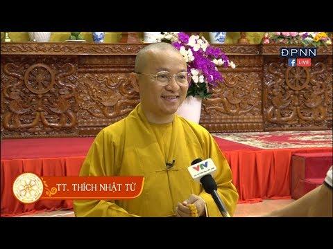 TT. Thích Nhật Từ trả lời phỏng vấn Đài truyền hình Việt Nam 03 - 2018