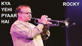 Kya Yehi Pyaar Hai || Rocky || Instrumental || RD Burman's original orchestra || Live