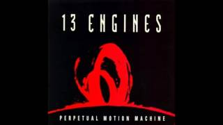 13 Engines - Bred In The Bone