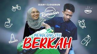 Diary Cloudrun Spesial Ramadan - Menolong Itu Berkah