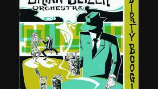 Jump, Jive an' Wail - The Brian Setzer Orchestra
