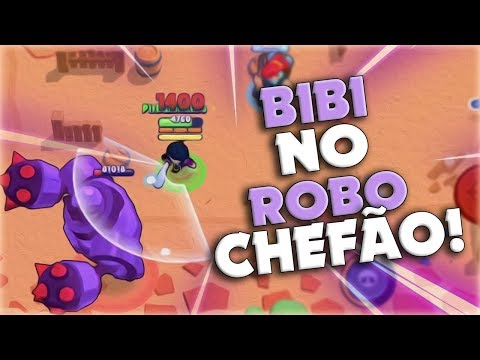 BIBI NO ROBÔ CHEFÃO! (MELHOR BRAWLER!) - BRAWL STARS!