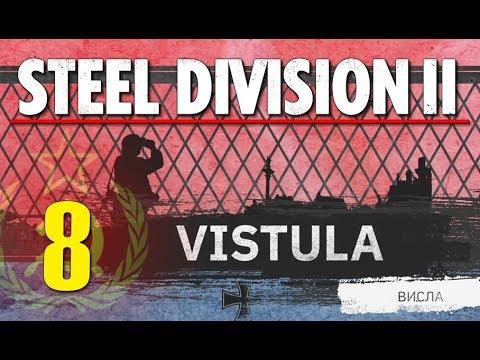 Steel Division 2 Campaign - Vistula #8 (Soviets)