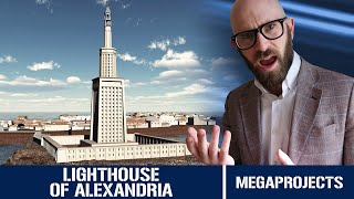 The Lighthouse of Alexandria: One of the Ancient World's Most Impressive Buildings