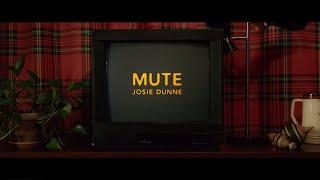 Josie Dunne   Mute