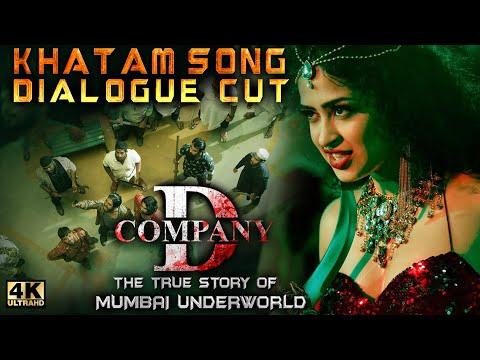 Khatam Song Dialogue Cut - Apsara Rani - D Company - RGV