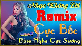 nhac-song-khong-loi-remix-cuc-boc-bass-nghe-cuc-suong-l-karaoke-beat-chuan