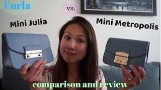 Furla Mini Metropolis Vs Mini Julia Comparison