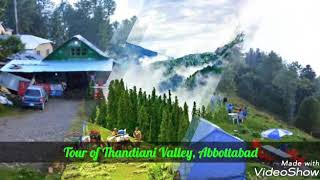 preview picture of video 'Tour of Thandiani Valley Abbottabad |Must see this Awesome Place|'