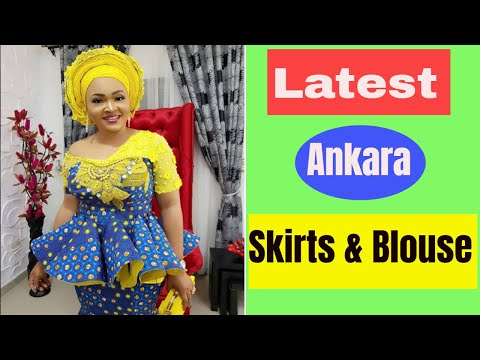Latest Ankara Skirt And Blouse Styles 2018 In Nigeria