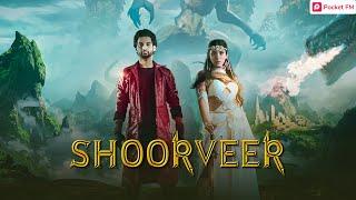 Shoorveer - Promo | Pocket FM | Best Sci-Fi Hindi Audiobook