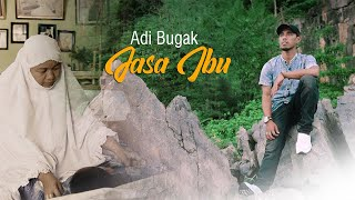Download lagu Adi Bugak Jasa Ibu Mp3