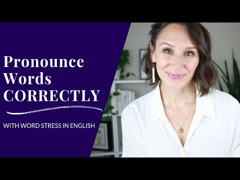 How to Pronounce English Words — Word Stress in English