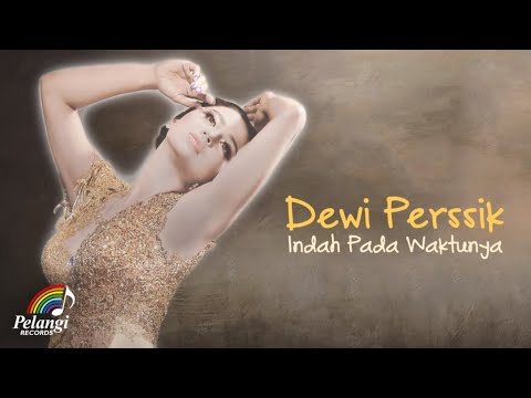 Dangdut - Dewi Perssik - Indah Pada Waktunya (Official Lyric Video) | Soundtrack Centini Manis