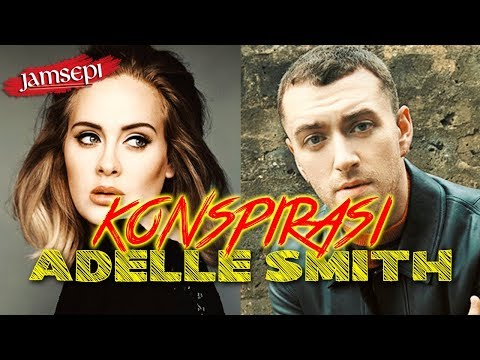 SAM SMITH ATAU ADELE SMITH? KONSPIRASI! | #JamSepi - EPS. 002 Mp3