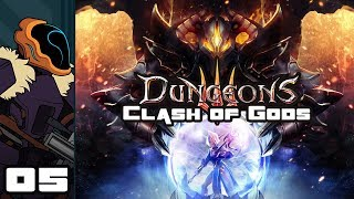 Let's Play Dungeons 3: Clash of Gods DLC - PC Gameplay Part 5 - Trouble At Home