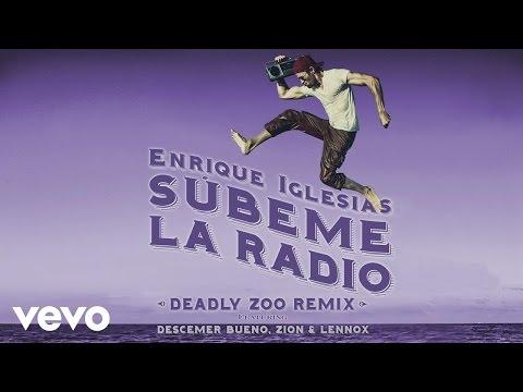 Subeme La Radio (Deadly Zoo Remix) [Lyric Video] (Feat. Descemer Bueno, Zion & Lennox)