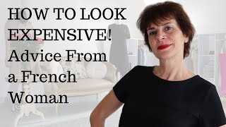🇫🇷HOW TO LOOK EXPENSIVE⎢THIS FRENCH WOMAN SPEAKS OUT