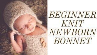 HOW-TO KNIT A NEWBORN BONNET | BEGINNERS | CHEAP DIY PHOTOGRAPHY PROPS