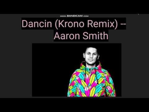 Dancin (KRONO Remix) -- Aaron Smith -- Lyrics