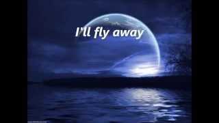I'll Fly Away, sung by Tom Wood