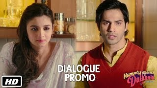 Outcome hamara bhi world class hai - Dialogue Promo 2 - Humpty Sharma Ki Dulhania