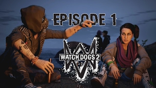 Watch_Dogs 2 - Ep 1 - Intégration - Let's Play FR ᴴᴰ