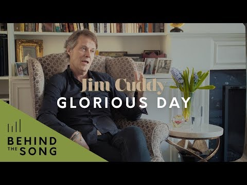 Jim Cuddy - Behind The Song: Glorious Day