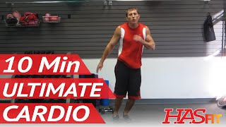 Ultimate 10 Minute Cardio Workout At Home | Burn Fat w/ Aerobic Exercises & Workouts by HASfit