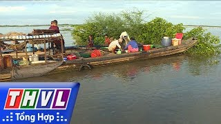 THVL | Nhịp Sống đồng Bằng: Về Phú Hội Mùa Nước Nổi