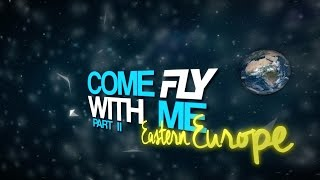 Dj Fly - Come Fly With Me - Ep.2 (Eastern Europe)