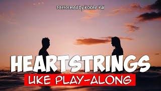 heartstrings kolohe kai ukulele play along - Thủ thuật máy