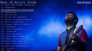 Best  Of Arijit Singh | Top 20 Songs  Of Arijit Singh | Evergreen Jukebox 2018