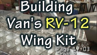 How to Build a Vans Aircraft RV-12 Wing