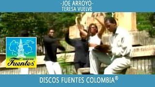 Teresa Vuelve / Joe Arroyo - [ Discos Fuentes ]