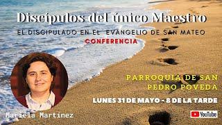 Conferencia: DISCÍPULOS DEL ÚNICO MAESTRO
