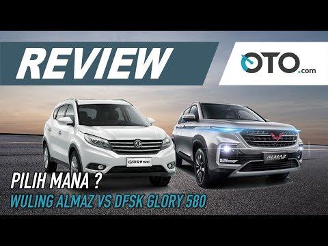 Wuling Almaz vs DFSK Glory 580 | Review | Pilih Yang Mana? | OTO.com
