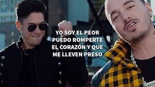 Chyno Miranda, J Balvin   El Peor [ Letra ]