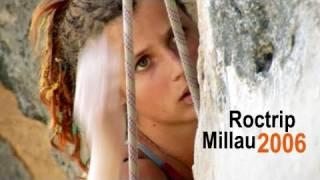 Petzl Roctrip Millau 2006 - Sport climbing [français - english]