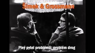 Šimek a Grossmann - Poslední vystoupení Jiřího Grosmanna (Plný pytel problémů)