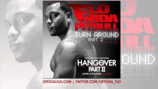 "Flo Rida & Pitbull - ""Turn Around Part 2"" [Audio]"