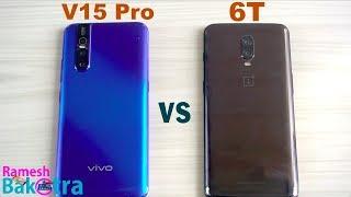 Vivo V15 Pro vs OnePlus 6T SpeedTest and Camera Comparison