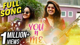 YOU n ME | Full Song | Aditi Dravid | Rasika Sunil | Latest Marathi Song | Sai - Piyush
