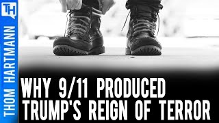Reign of Terror: How 9/11 Produced Trump (w/ Spencer Ackerman)