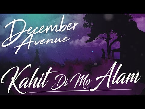 kahit di mo alam december avenue free mp3 download