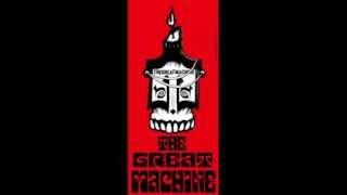 THE GREAT MACHINE - Now i