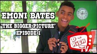 "Emoni Bates ""The Bigger Picture"" | Episode 1: ""THE FUTURE"""